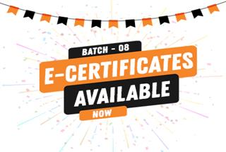 E-Certificates for Batch-08 are Now Available!